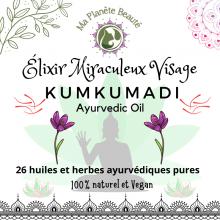 Kumkumadi Tailam Oil BIO - Élixir Miraculeux Visage -EXCLUSIVITÉ MA PLANÈTE BEAUTÉ
