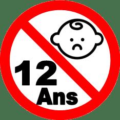 Interdit aux enfants de moins de 12ans