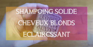 Recette DIY : Shampoing solide cheveux blonds - MA PLANETE BEAUTE