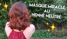 Masque miracle au henné neutre
